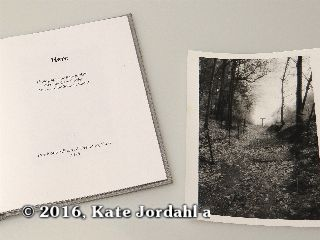 The title page and silver gelatin print included in the hard bound version of Kate Jordahl's and Don Drake's One Poem Book, Here